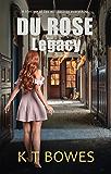 Du Rose Legacy: A New Zealand Mystery (The Hana Du Rose Mysteries Book 4)
