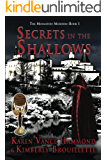 Secrets in the Shallows (Book 1: The Monastery Murders)