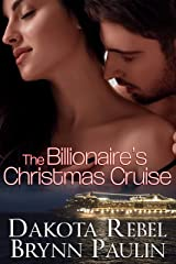 The Billionaire's Christmas Cruise (Malloy Brothers Book 1) Kindle Edition