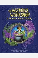 Wizards Workshop Kindle Edition