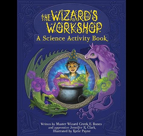 Wizards Workshop Kindle Edition By Clark Jennifer K Payne Katie Children Kindle Ebooks Amazon Com