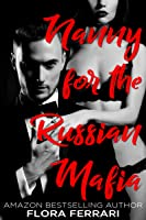 Nanny For The Russian Mafia (A Man Who Knows What