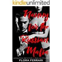 Nanny for the Russian Mafia (A Man Who Knows What He Wants Book 102)