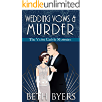 Wedding Vows & Murder: A Violet Carlyle Cozy Historical Mystery (The Violet Carlyle Mysteries Book 10)