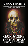 Harry and the Pirates (Necroscope: The Lost Years Book 1)