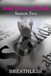 Real Lives of Dolls: Season Two