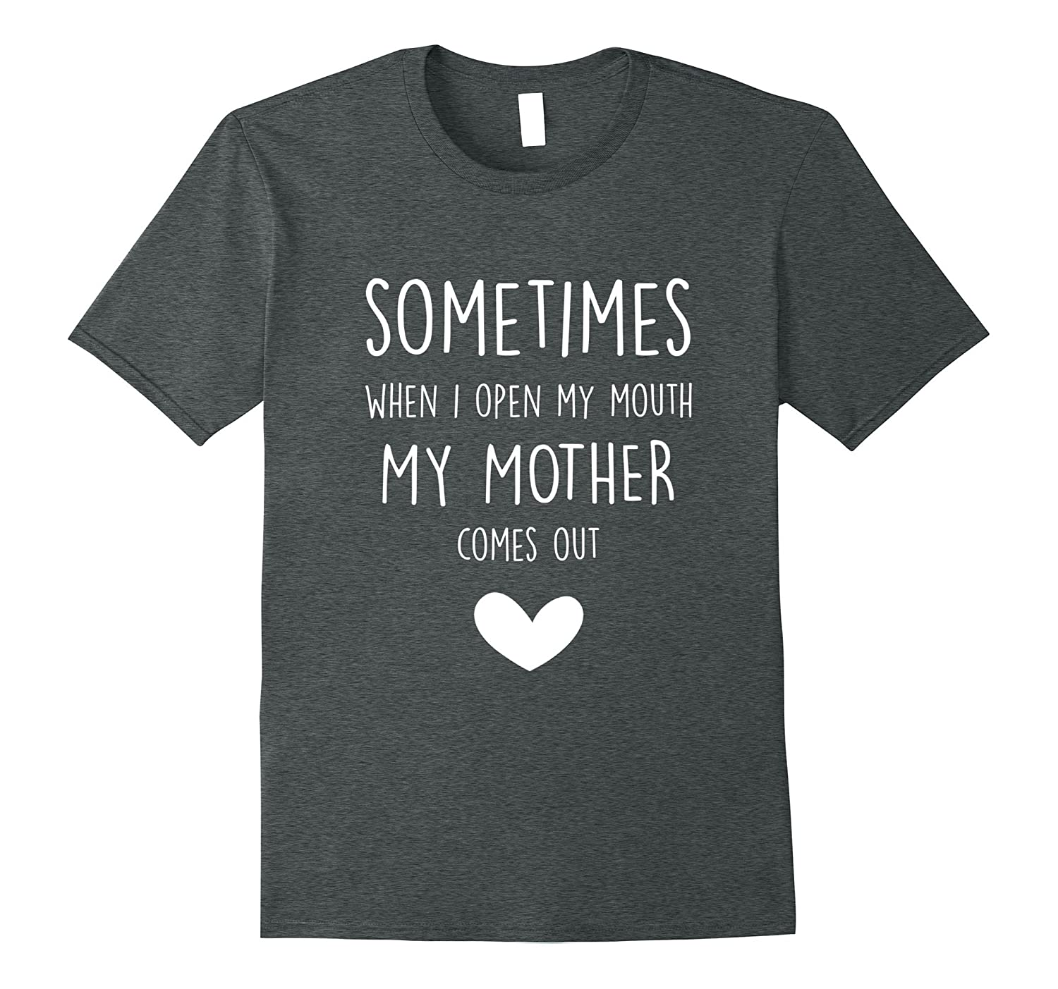 I Sound Like My Mom – Funny Daughter Shirt