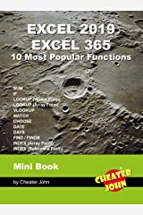 Excel 2019, Excel 365 - 10 Most Popular Functions: Mini Book Kindle Edition
