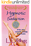 Hypnotic Seduction (The Seduction Series Book 1)