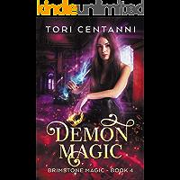 Demon Magic (Brimstone Magic Book 4)