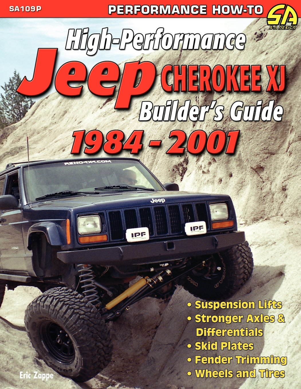 High performance jeep cherokee xj builders guide 1984 2001 eric high performance jeep cherokee xj builders guide 1984 2001 eric zappe 9781613250655 amazon books fandeluxe Choice Image