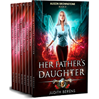 Alison Brownstone Omnibus #1 (Books 1-8): Her Father's Daughter, On Her Own, My Name is Alison, The Family Business, The Brownstone Effect, The Dark Princess, ... Daughter, The Drow Hunter (English Edition)