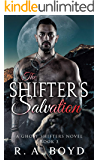 The Shifter's Salvation: New Rose Ghost Shifters (Ghost Shifters of New Rose Book 3)