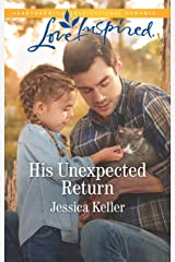 His Unexpected Return: A Fresh-Start Family Romance (Red Dog Ranch Book 2) Kindle Edition