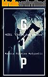 GIP - Grupo de Investigação Paranormal: Caso 1 - Hotel 'Cidade das Sombras!' (Coleção GIP)