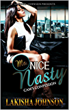 Ms. Nice Nasty: Cam's Confession