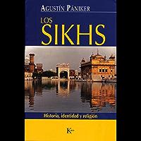 LOS SIKHS:Historia, identidad y religión (Ensayo)