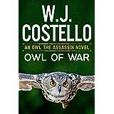 Owl of War (Owl the Assassin Book 2)
