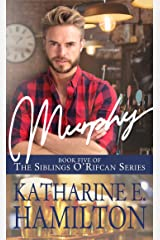 Murphy: Book Five of the Siblings O'Rifcan Series Kindle Edition