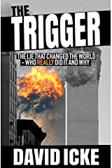 The Trigger: The Lie That Changed the World Paperback