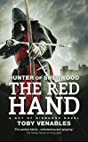 The Red Hand: A Guy of Gisburne Novel (Hunter of Sherwood Book 2)