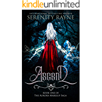 Ascend (The Aurora Marelup Saga Book 1) (English Edition)