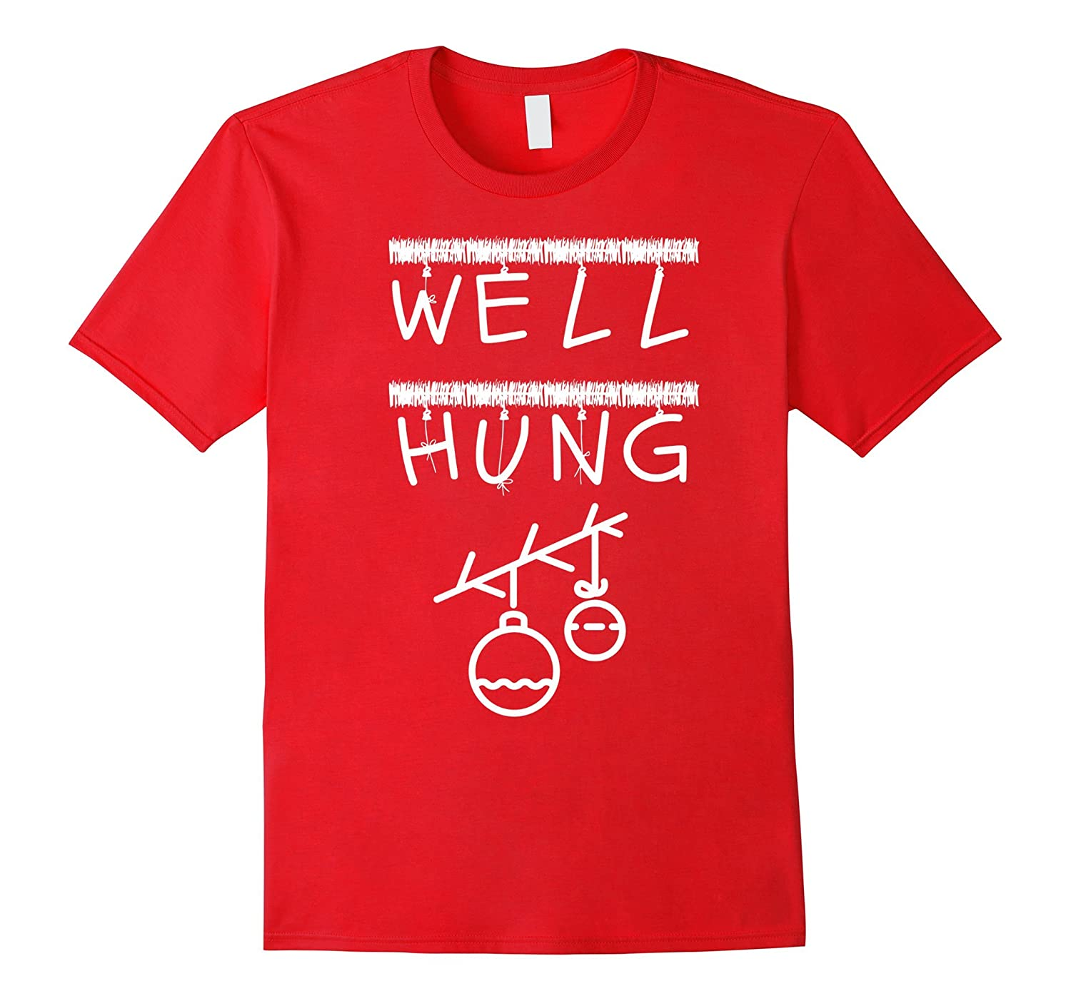 Funny Christmas Saying Men's T-Shirt Well Hung-T-Shirt