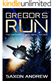 Gregor's Run: The Universe is too Small to Hide (Stories From the Filaments Book 1) (English Edition)