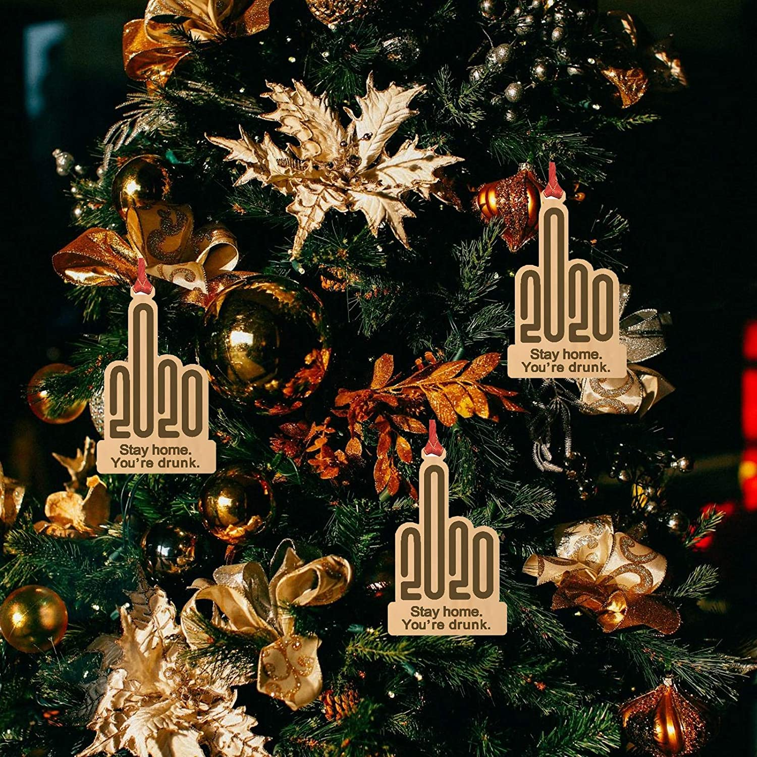 Ma.Lina.Ann 2020 Christmas Ornament, Funny Ornament, Stay at Home, You're Drunck (2020#1, 3PCS)