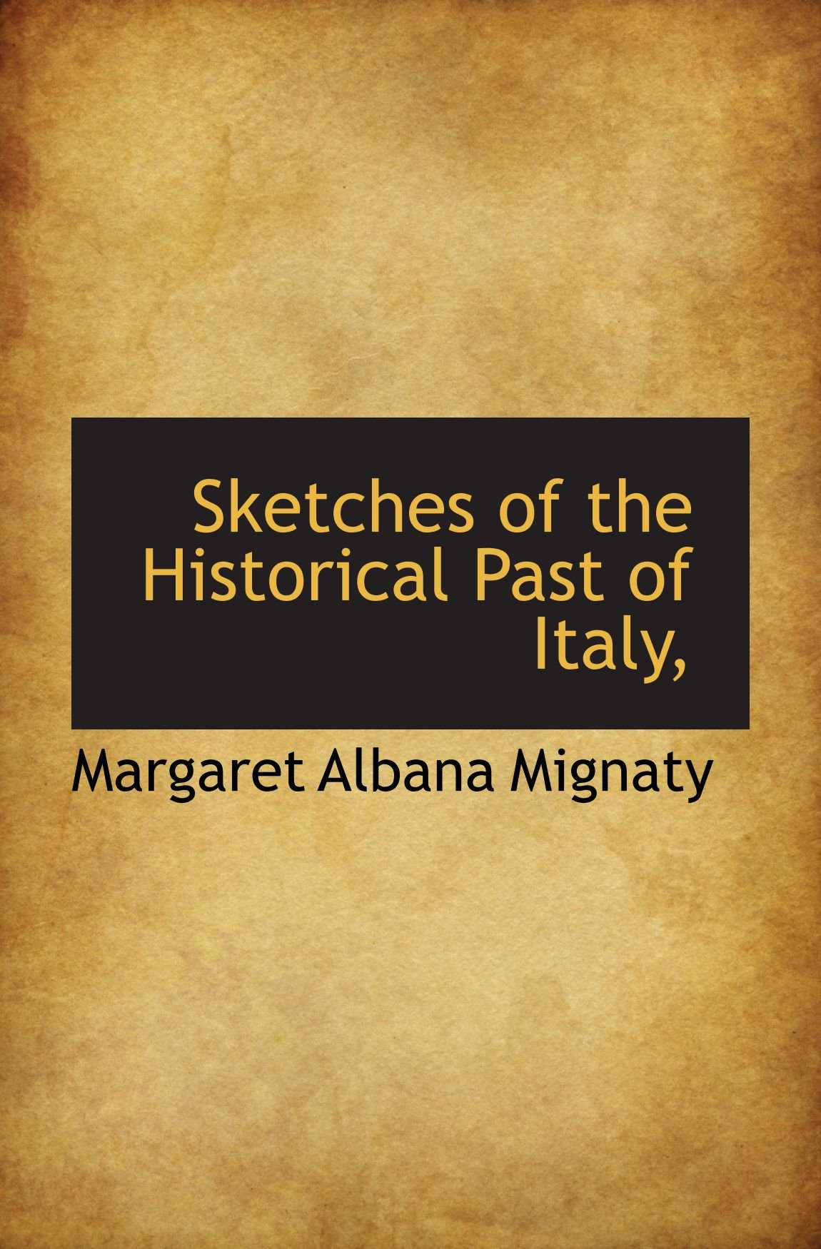 Sketches of the Historical Past of Italy, pdf epub