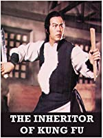 The Inheritor of Kung Fu
