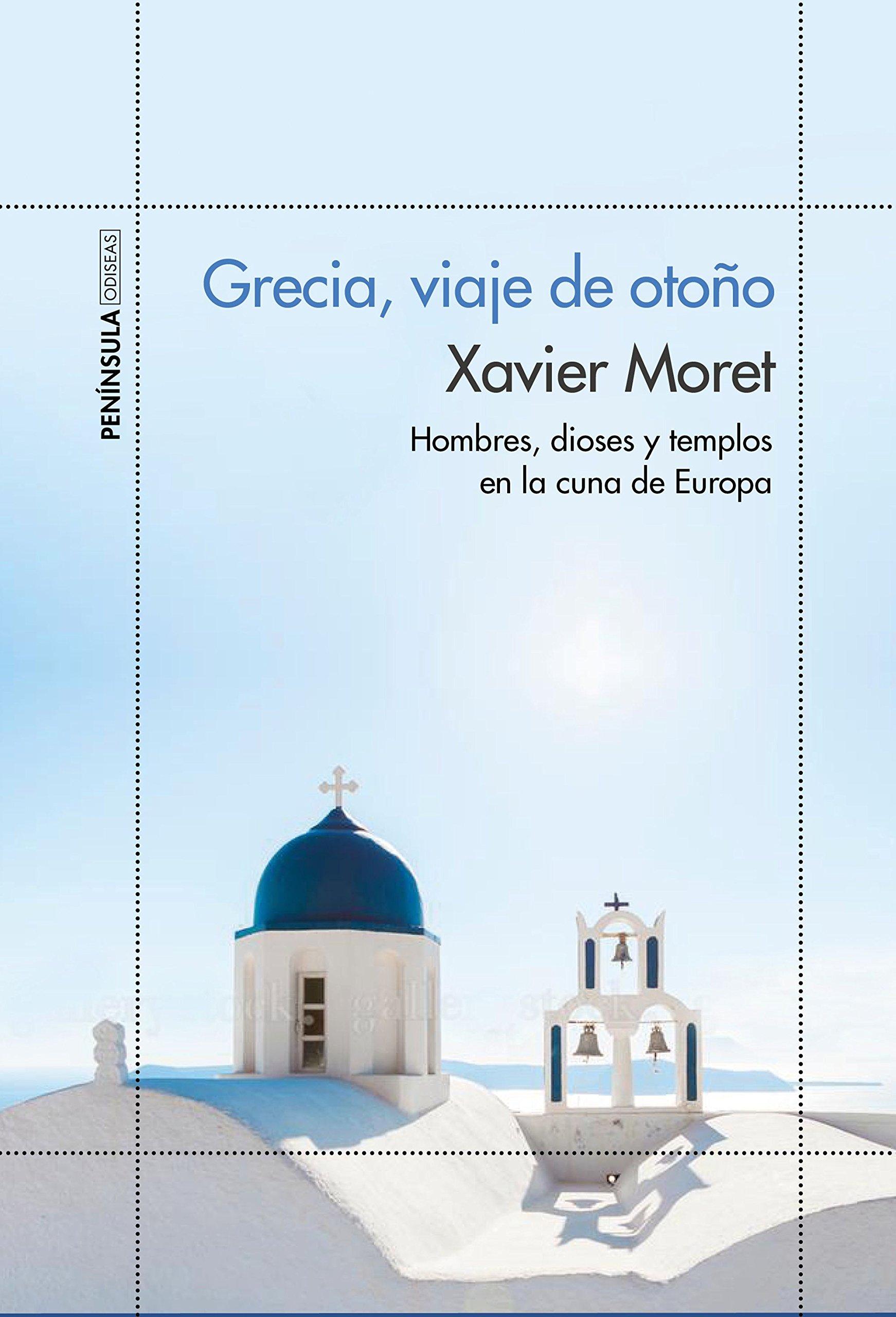 Grecia viaje de otoño: Hombres dioses y templos en la cuna de Europa