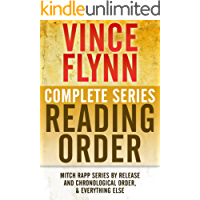 VINCE FLYNN COMPLETE SERIES READING ORDER: Mitch Rapp series in chronological order, all collector's editions, all stand-alone novels, and more!