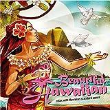 Beautiful Hawaiian~relax with Hawaiian standard songs
