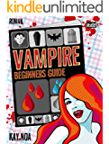 Vampire Beginners Guide: Vom falschen Mann gebissen (The Vampire Guides 1) (German Edition)