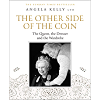 The Other Side of the Coin: The Queen, the Dresser and the Wardrobe (English Edition)