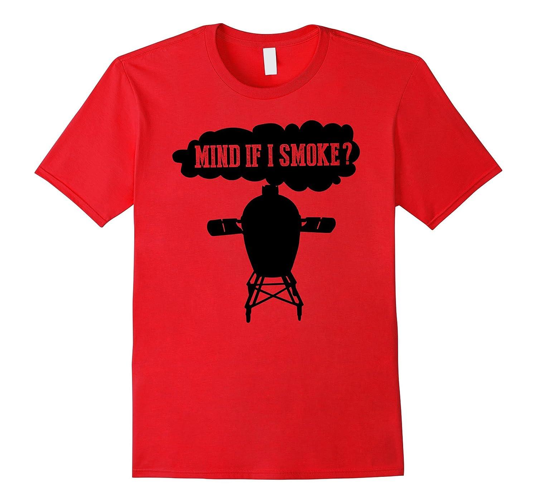 9ece9c575 Mind if I Smoke Funny BBQ Grilling Egg Smoker T Shirts-FL - Sunflowershirt
