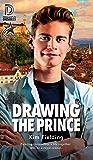 Drawing the Prince (Dreamspun Desires Book 91)