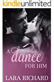 A Dance for Him
