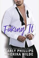 Faking It (A Book Boyfriend Novel 2) Kindle Edition