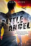 Battle Angel: An Immortal City Novel