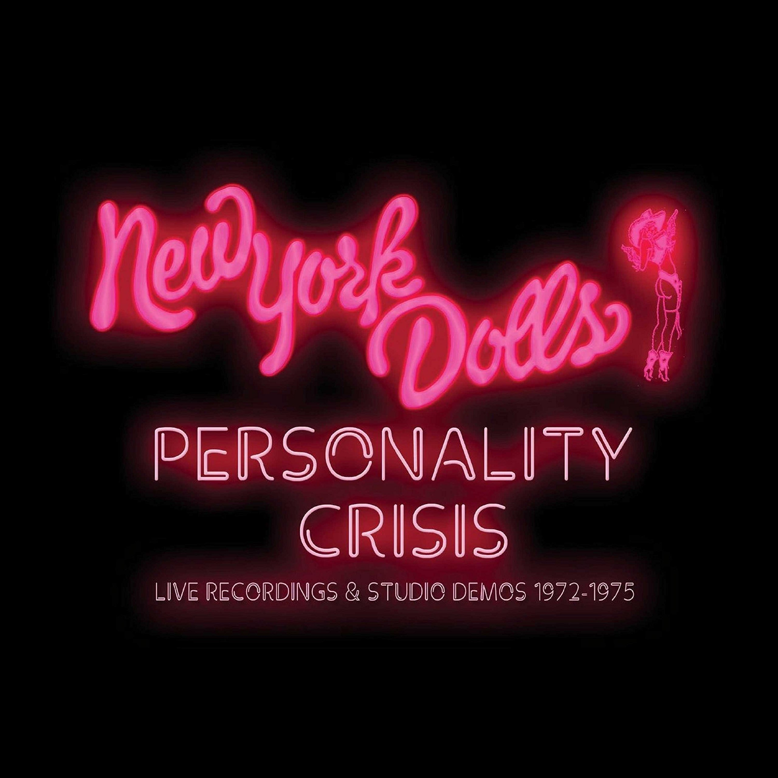 Personality Crisis: Live Recordings & Studio Demos 1972-1975 by Cherry Red