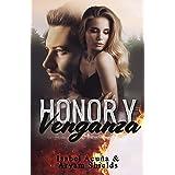 Honor y Venganza (Spanish Edition)