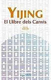 Yijing. El llibre dels canvis (Espiritualitats)