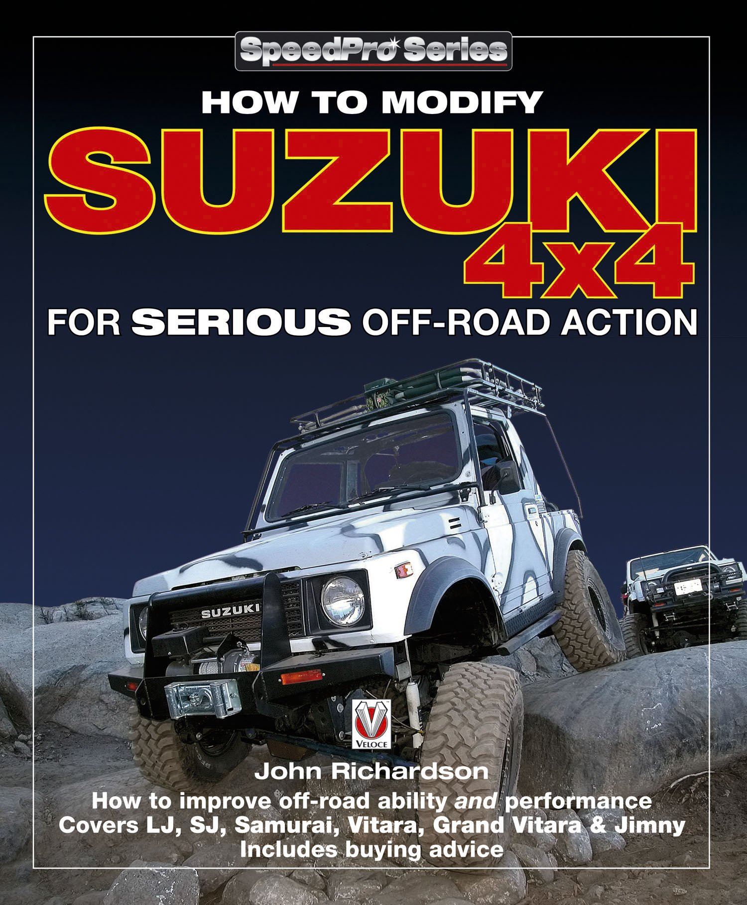 Modifying Suzuki 4x4 for Serious Offroad Action (SpeedPro Series) por John Richardson
