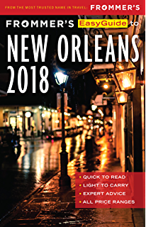 Your Own Personal New Orleans Tour : Seven Things You Must Do To Have a Fabulous Time in The Crescent City Travel Guide A Guide For Visitors and Locals Alike