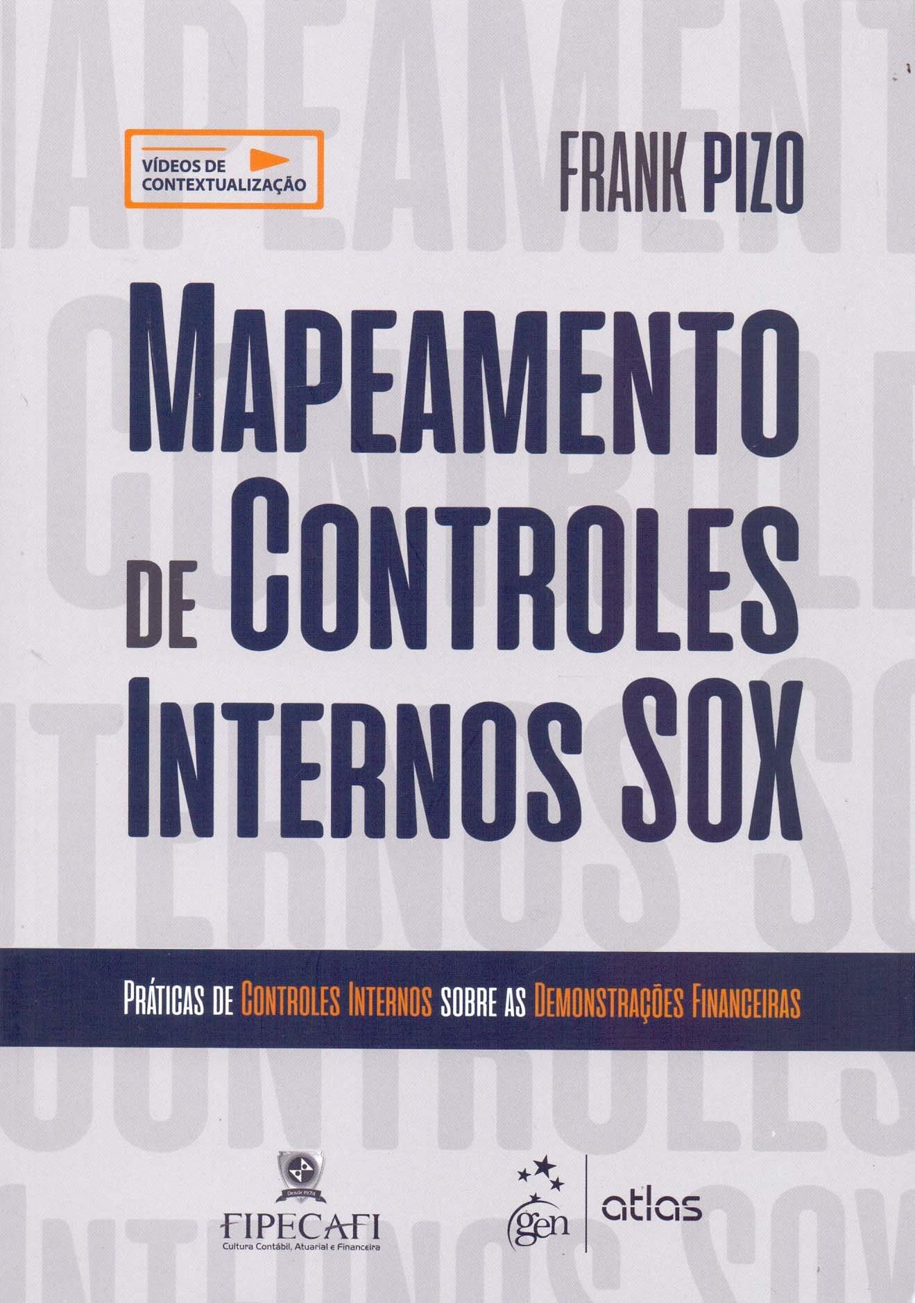 Mapeamento de Controles Internos SOX: Práticas de Controles Internos Sobre as Demonstrações Financeiras PDF