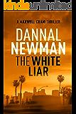 The White Liar (Maxwell Craig Series Book 1)