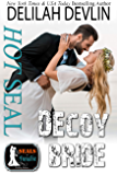 Hot SEAL, Decoy Bride (SEALs in Paradise Book 0)