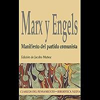 Manifiesto del partido comunista (Clasicos del Pensamiento)